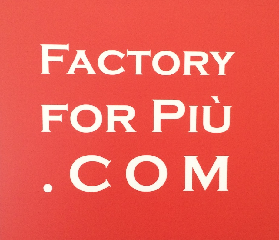 Factory for piu